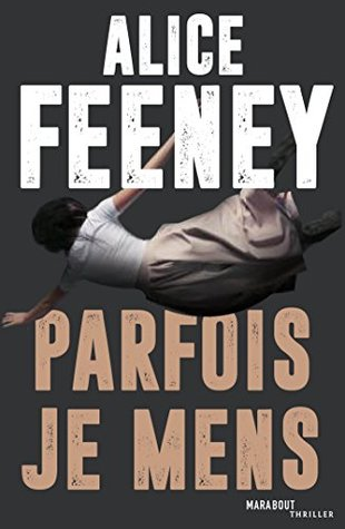 Parfois je mens (Fiction - Marabooks GF)