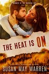 The Heat is On  (Summer of the Burning Sky, #2)