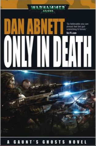 Only in Death (Gaunt's Ghosts #11)