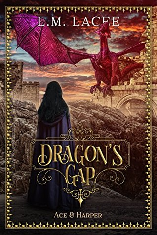DRAGON'S GAP: (Book 5) A Fantasy Paranormal Romance Series: Ace & Harper's Story