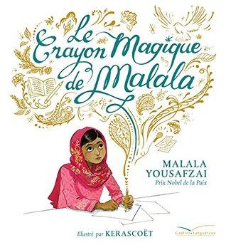 Le crayon magique de Malala