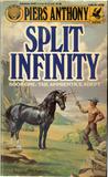 Split Infinity  (Apprentice Adept #1)
