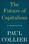 The Future of Capitalism by Paul Collier