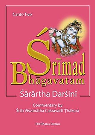 Śrīmad Bhāgavatam, Second Canto: with Sārārtha-darśinī commentary