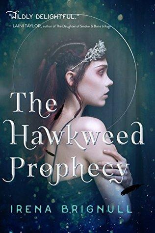 The Hawkweed Prophecy (The Hawkweed Series Book 1)