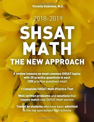 SHSAT Math: The New Approach (Practice Math Tests for SHSAT) (Volume 3)