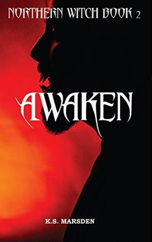 Awaken (Northern Witch, #2)