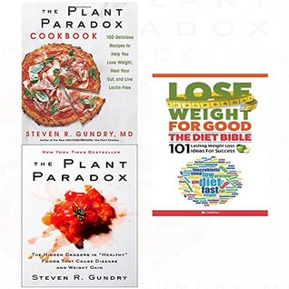 Plant paradox,cookbook [hardcover] and lose weight for good diet bible 3 books collection set