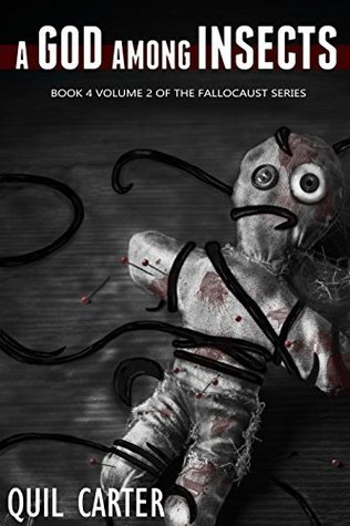 A God Among Insects Volume 2 (Fallocaust #7)