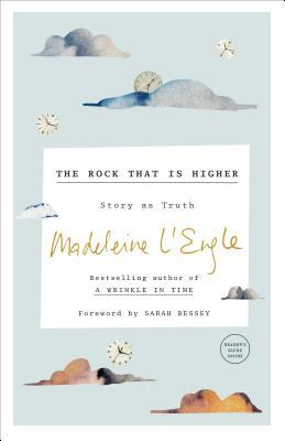 The Rock That Is Higher: Story as Truth