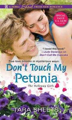 Don't Touch My Petunia (The Holloway Girls, #2)