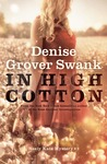 In High Cotton (Neely Kate Mystery #2)