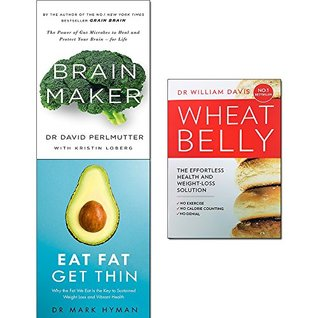 Brain Maker / Wheat Belly / Eat Fat Get Thin