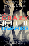 The Crazy Rich Davenports: Dare to Enter (Season One, Pilot)