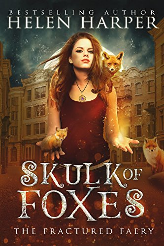 Skulk of Foxes (The Fractured Faery, #3)