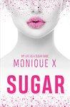 Sugar: My Life as a Sugar Babe