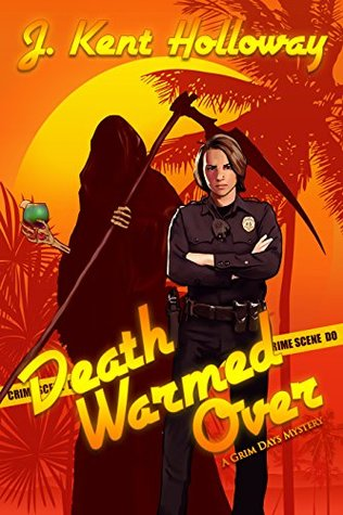Death Warmed Over by Kent Holloway