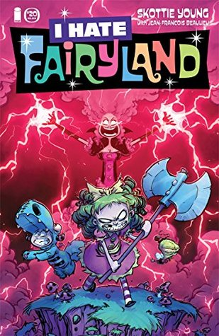 I Hate Fairyland #20 by Skottie Young