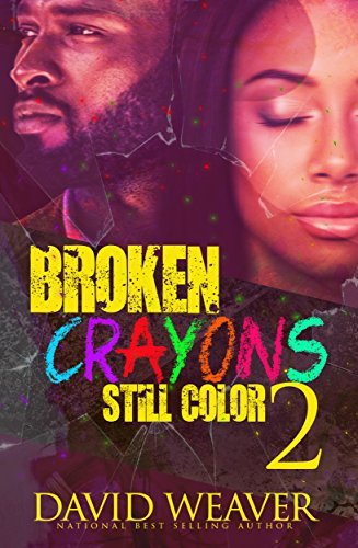 Broken Crayons Still Color 2: Based on a True Story