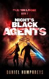 Night's Black Agents (Paxton Locke #2)