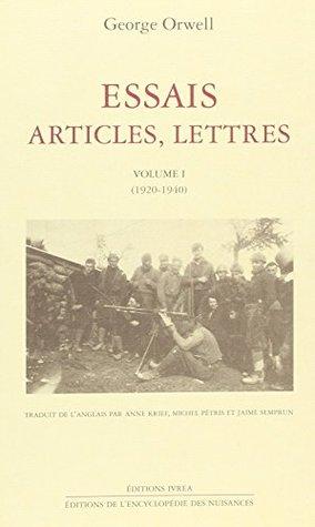 Essais, articles, lettres, tome 1