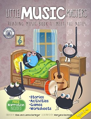 Little Music Masters Reading Music Book 1: Meet the Notes