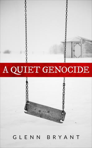 A Quite Genocide