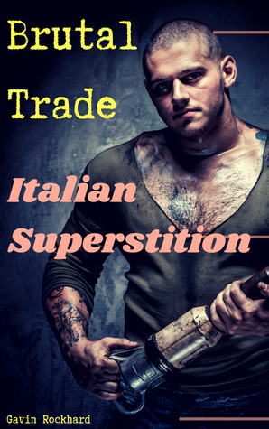 Brutal Trade: Italian Superstition