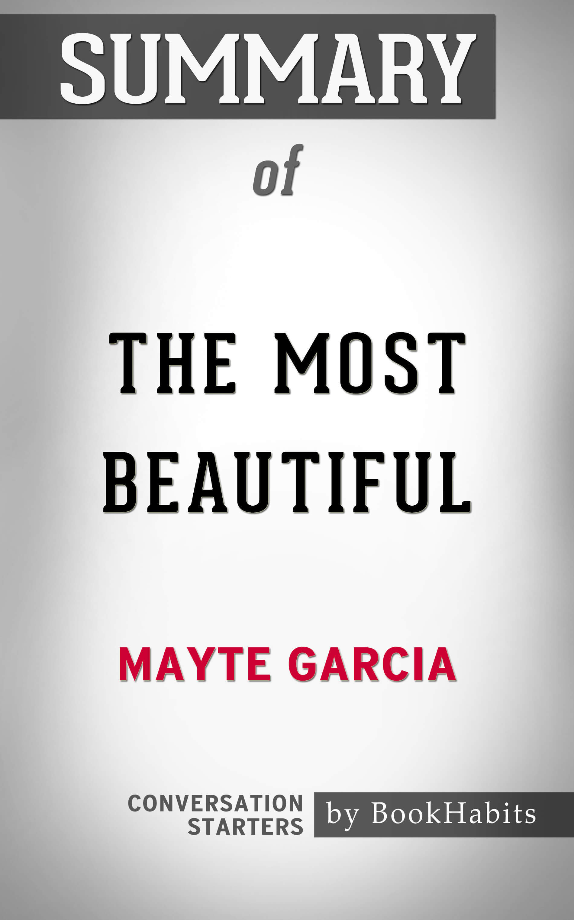 Summary of The Most Beautiful: My Life with Prince by Mayte Garcia | Conversation Starters