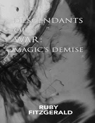 Descendants of War: Magic's Demise