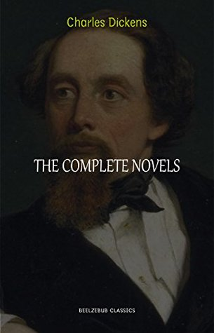 Charles Dickens Collection: The Complete Novels