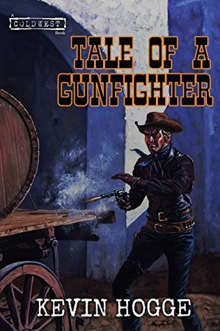 Tale of a Gunfighter: A Western Action and Adventure Novel (The Marshall Book 1)
