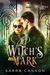 Witch's Mark by Sarra Cannon
