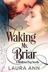 Waking Ms. Briar: A Middleton Prep Novella