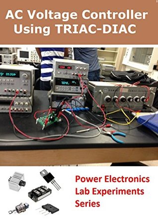 AC Voltage Controller Using TRIAC-DIAC (Power Electronics Lab Experiments Series)