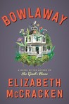 Bowlaway by Elizabeth McCracken
