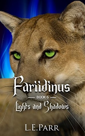 Fariidinus Book 6: Lights and Shadows