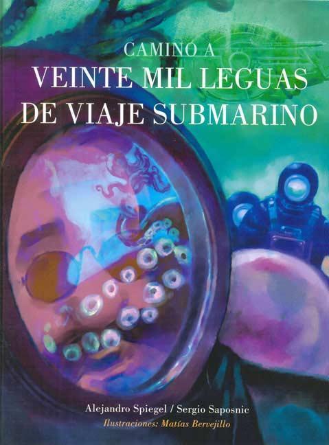 Camino a veinte mil leguas de viaje submarino