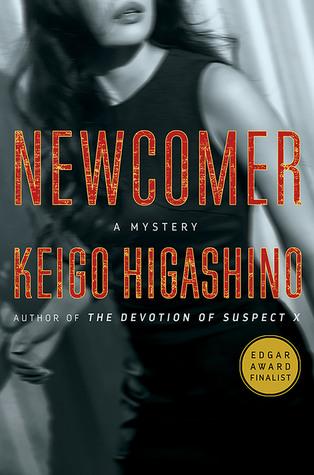 Newcomer (Detective Kaga, #2)