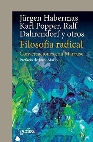 Filosofía radical: Conversaciones con Marcuse