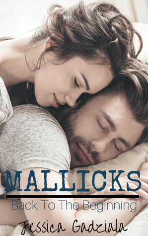 Mallicks: Back to the Beginning (Mallick Brothers Book 5)