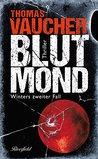 Blutmond: Winters zweiter Fall