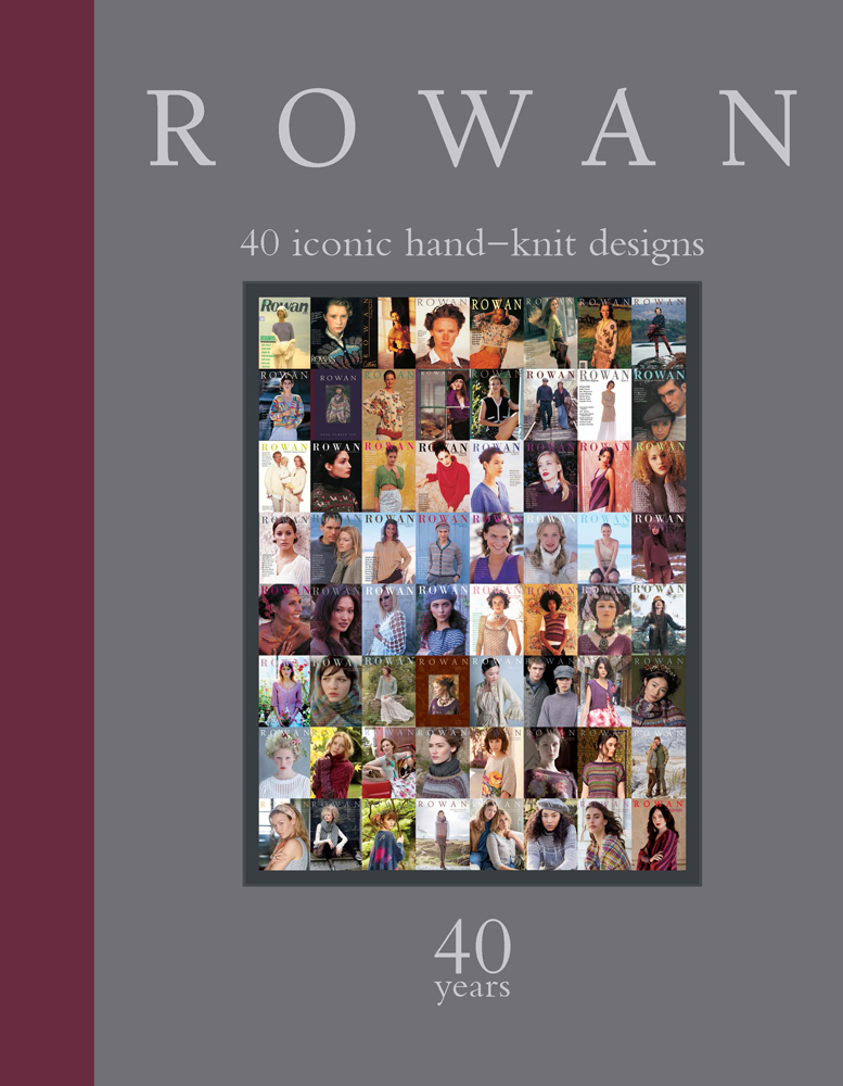 Rowan: 40 Years: 40 Iconic Hand-Knit Designs