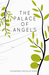 The Palace Of Angels by Mohammed Massoud Morsi