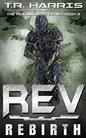 REV: Rebirth (REV Warriors #3)
