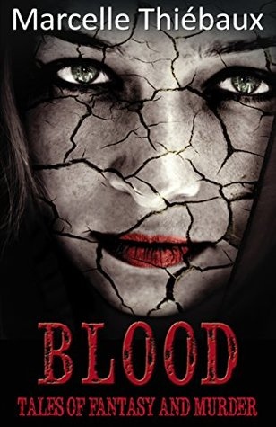 Blood: Tales of Murder and Fantasy