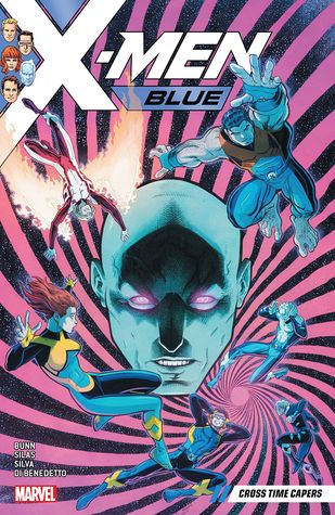 X-Men Blue, Vol. 3: Cross Time Capers