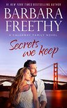 Secrets We Keep (Callaways Cousins #6) (Callaways #14) (Callaway Cousins )