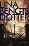 Francesca by Lina Bengtsdotter
