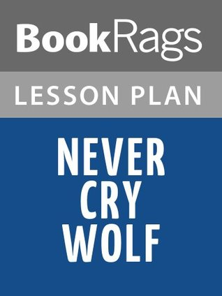 Lesson Plans Never Cry Wolf